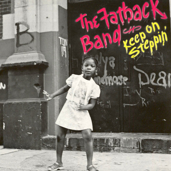 The Fatback Band - Keep On Steppin' (LP, Album, RE) - NEW