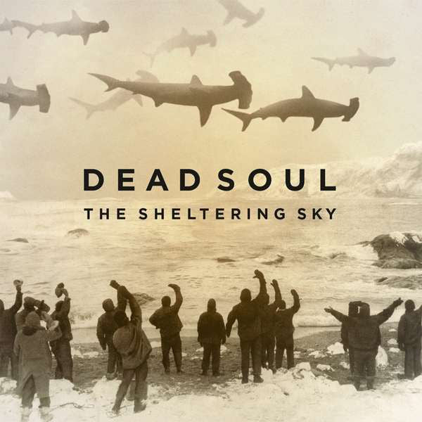 Dead Soul - The Sheltering Sky (CD, Album) - USED