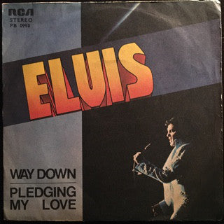 "Elvis Presley - Way Down / Pledging My Love (7"", Single) - USED"