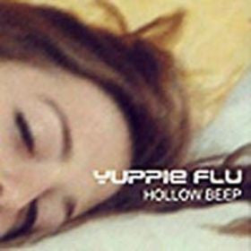 Yuppie Flu - Hollow Beep (CD, Comp) - USED