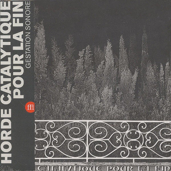 Horde Catalytique Pour La Fin - Horde Catalytique Pour La Fin (LP, Album, Ltd, RE) - NEW