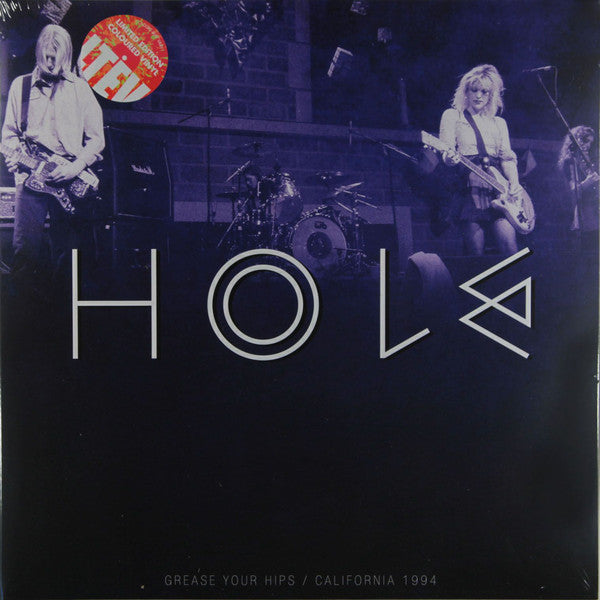 Hole (2) - Grease Your Hips / California 1994 (2xLP, Album, Ltd, Whi) - NEW
