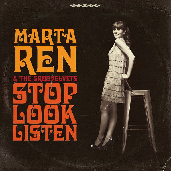 Marta Ren & The Groovelvets - Stop Look Listen (LP, Album) - NEW