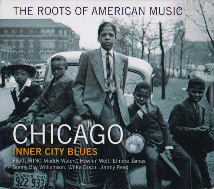 Various - The Roots Of American Music: Chicago Inner City Blues (CD, Comp) - USED