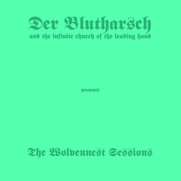 Der Blutharsch And The Infinite Church Of The Leading Hand -  The Wolvennest Sessions  (LP, Album, Ltd) - USED