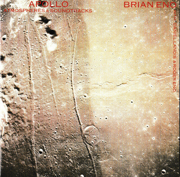 Brian Eno With Daniel Lanois & Roger Eno - Apollo: Atmospheres & Soundtracks (CD, Album, RE, RM) - USED