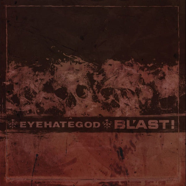 "EyeHateGod / Bl'ast - Eyehategod / Bl'ast (7"", Single, Ltd, Cle) - NEW"