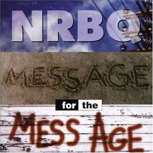 NRBQ - Message For The Mess Age (CD, Album) - USED