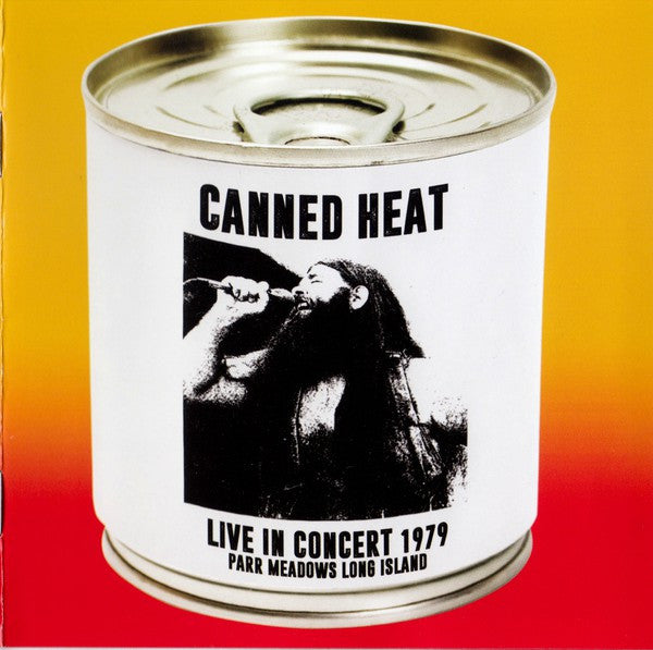 Canned Heat - Live In Concert 1979 (Parr Meadows Long Island) (CD, Album, RE, RM, Unofficial) - NEW