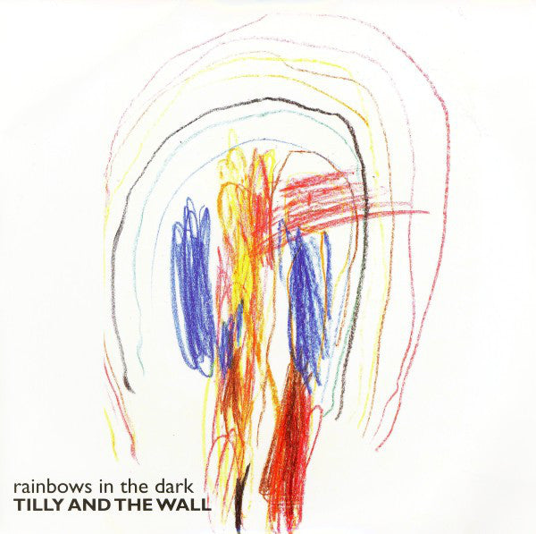 "Tilly And The Wall - Rainbows In The Dark (7"", Ltd) - USED"