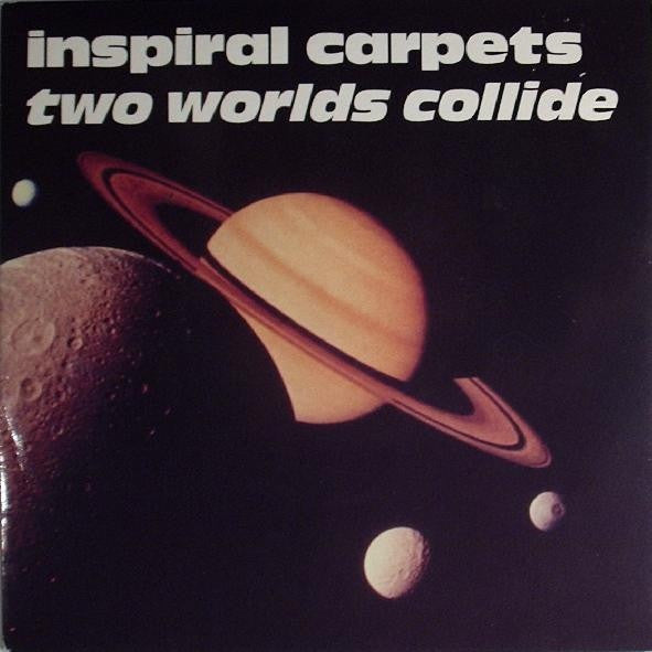 "Inspiral Carpets - Two Worlds Collide (7"", Single) - USED"