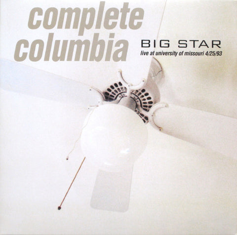 Big Star - Complete Columbia...Live At Missouri University 4/25/93 (2xLP, Album, RE, RM, Gat) - NEW