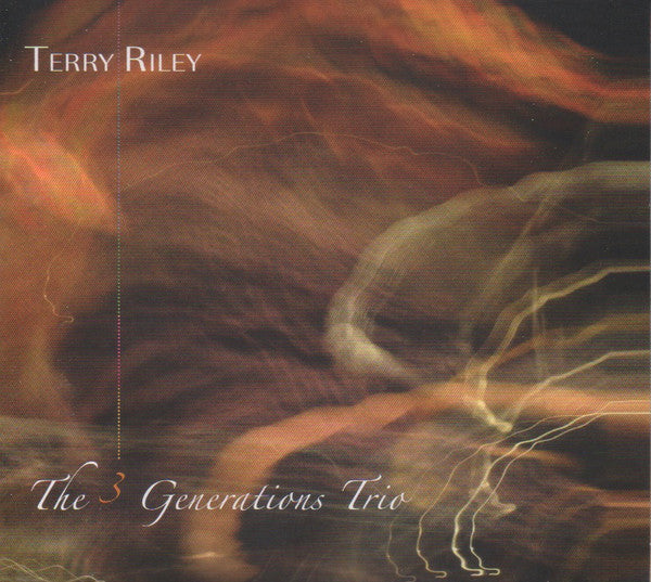 Terry Riley - The 3 Generations Trio (CD, Album) - NEW