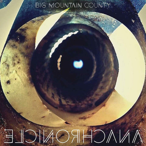 Big Mountain County - Anachronicle (CD, Ltd) - USED