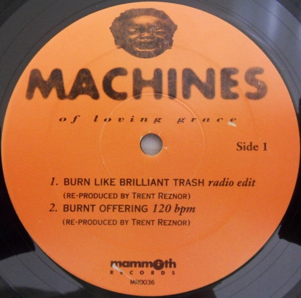 "Machines Of Loving Grace - Burn Like Brilliant Trash (At Jackie's Funeral) (12"") - USED"