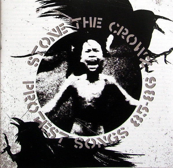 Stone The Crowz - Protest Songs 85 - 86 (CD, Album, Comp) - NEW