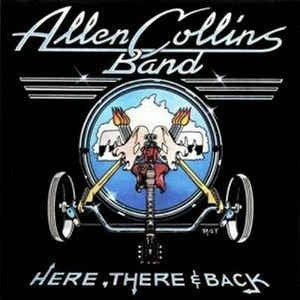 Allen Collins Band - Here, There & Back (LP, Album) - USED