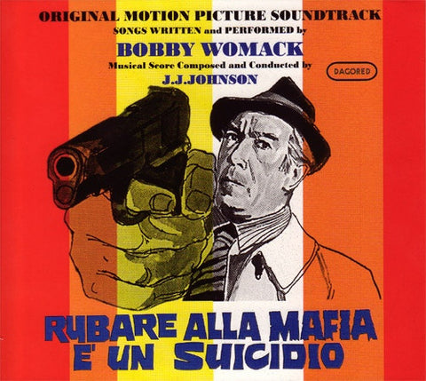 Bobby Womack - Rubare Alla Mafia È Un Suicidio (Original Motion Picture Soundtrack) (CD, Album, RE) - USED