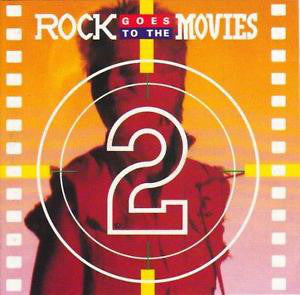 Various - Rock Goes To The Movies 2 (CD, Album, Comp) - USED