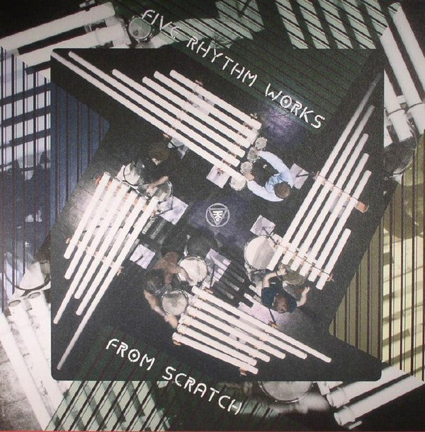 From Scratch - Five Rhythm Works (LP) - NEW