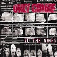Only Crime - To The Nines (CD, Album) - USED