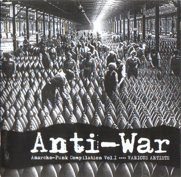Various - Anti-War (Anarcho-Punk Compilation Vol. 1) (CD, Comp) - NEW