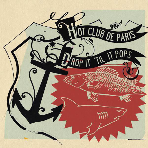 Hot Club De Paris - Drop It 'Til It Pops (CD, Album) - USED