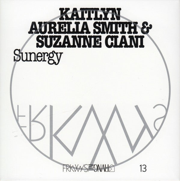 Kaitlyn Aurelia Smith & Suzanne Ciani - Sunergy (CD, Album) - NEW
