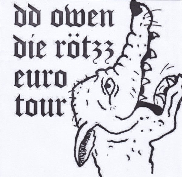 "DD Owen, Die Rötzz - Euro Tour (7"") - NEW"