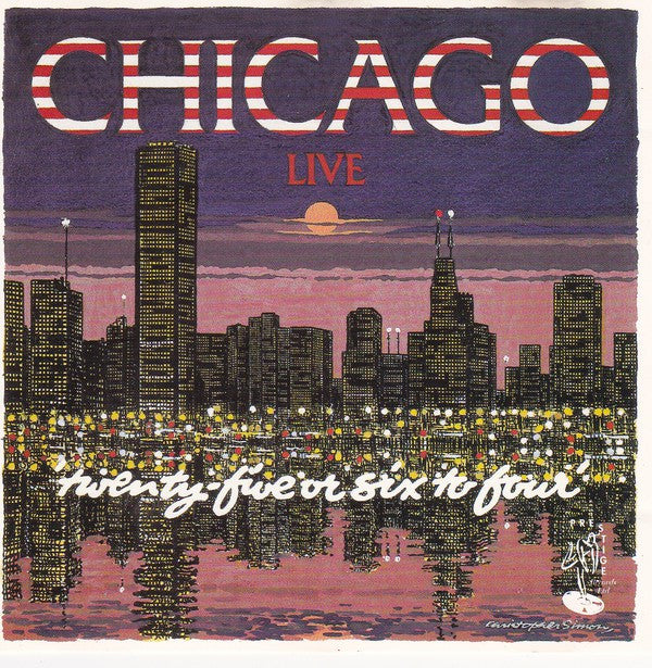 Chicago (2) - (Live) - 25 Or 6 To 4 (CD, Album, RM, Unofficial) - USED