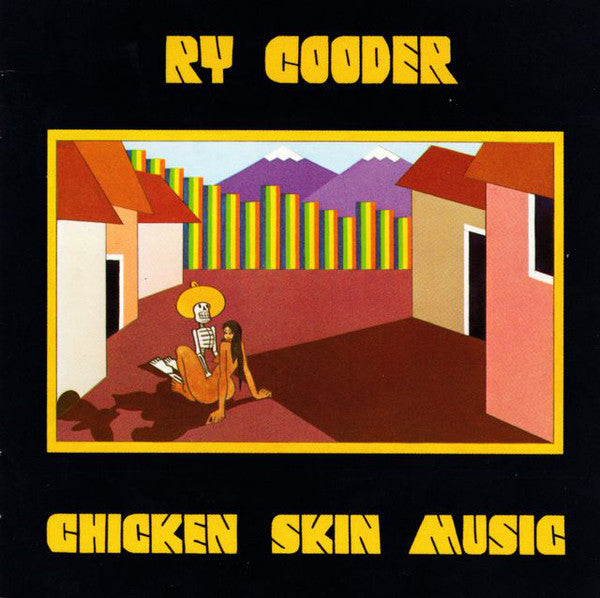 Ry Cooder - Chicken Skin Music (CD, Album, RE) - USED