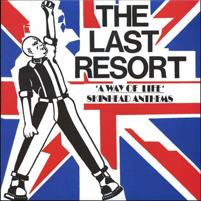 The Last Resort - A Way Of Life - Skinhead Anthems (LP, Album, RE) - NEW