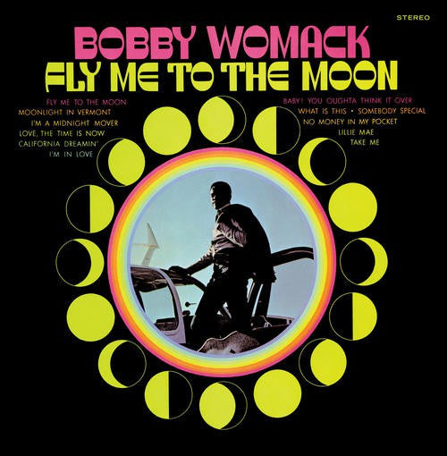 Bobby Womack - Fly Me To The Moon (LP, Album, RE, 180) - NEW