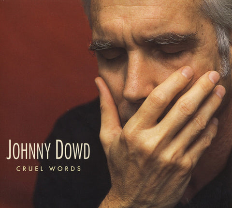 Johnny Dowd - Cruel Words (CD, Album, Dig) - USED