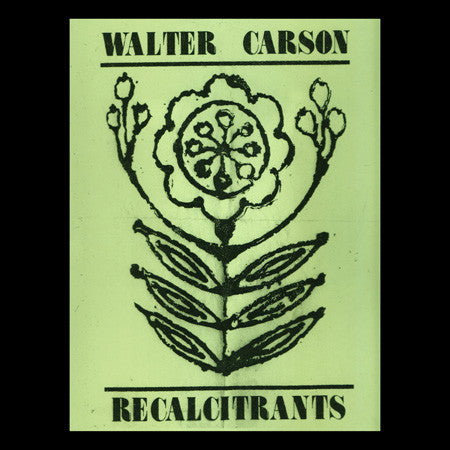 Walter Carson - Recalcitrants (LP, Ltd, Cle) - USED