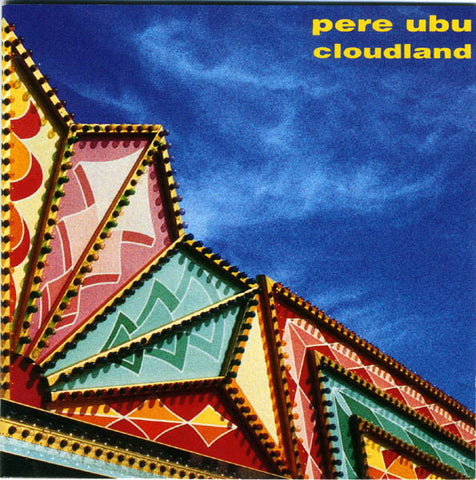 Pere Ubu - Cloudland (CD, Album) - USED