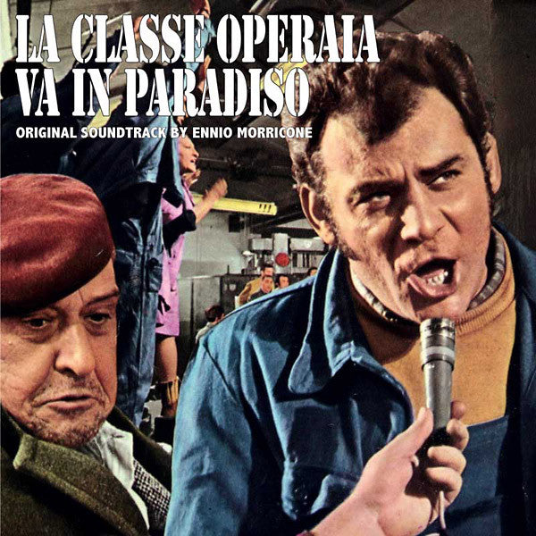 Ennio Morricone - La Classe Operaia Va In Paradiso (Original Soundtrack) (LP, Album, RE) - NEW