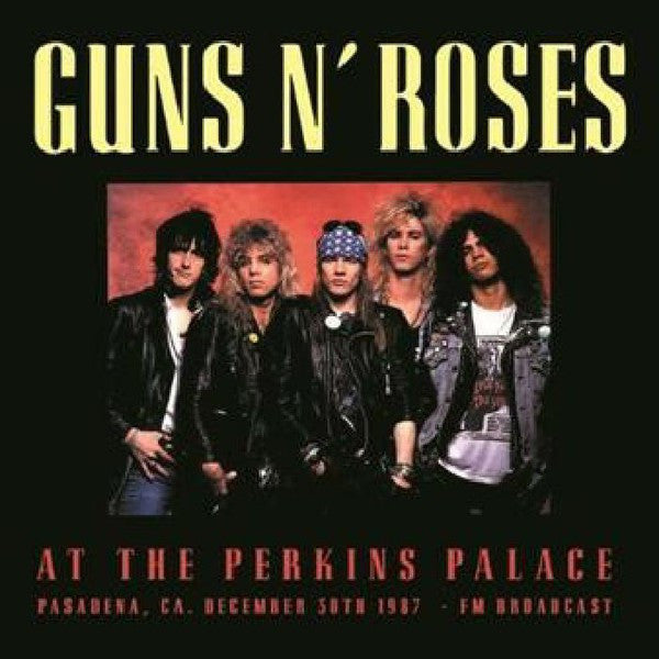 Guns N' Roses - At The Perkins Palace (Pasadena, CA. December 30th 1987 - FM Broadcast) (2xLP, Album, Ltd, Unofficial) - NEW