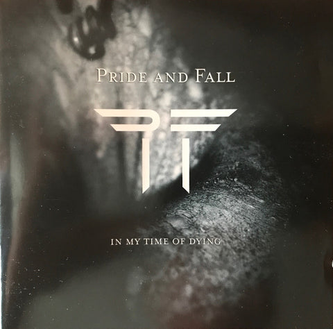 Pride And Fall - In My Time Of Dying (CD, Album) - USED