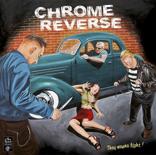 Chrome Reverse - They Wanna Fight! (LP, Album, Ltd) - NEW