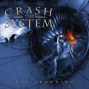 Crash The System - The Crowning (CD, Album) - NEW