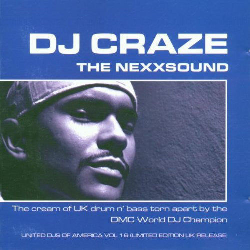 DJ Craze - United DJs Of America Vol. 16 - DJ Craze - The Nexxsound (CD, Comp, Ltd, Mixed) - USED
