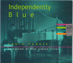 Laura Fedele - Independently Blue (CD, Album, Dig) - USED