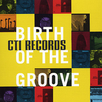 Various - Birth Of The Groove - CTI Records (CD, Comp) - USED