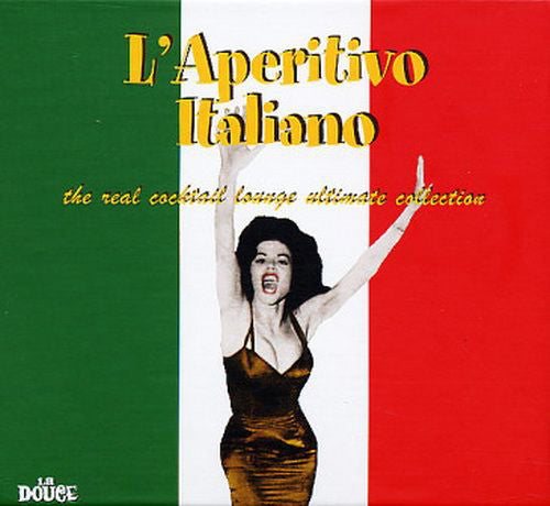 Various - L'Aperitivo Italiano - The Real Cocktail Lounge Ultimate Collection (3xCD, Comp) - USED