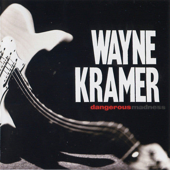 Wayne Kramer - Dangerous Madness (CD, Album) - USED