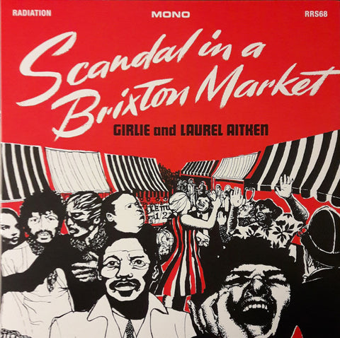 Girlie (2) And Laurel Aitken - Scandal In A Brixton Market (LP, Album, Mono, RE) - NEW
