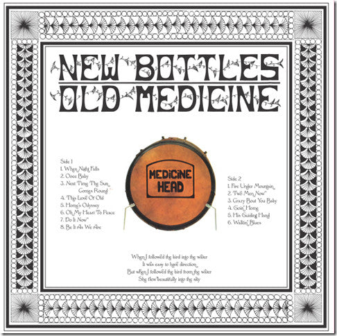 Medicine Head - New Bottles, Old Medicine LP (180gr, Reissue) *** UPCOMING ON RADIATION