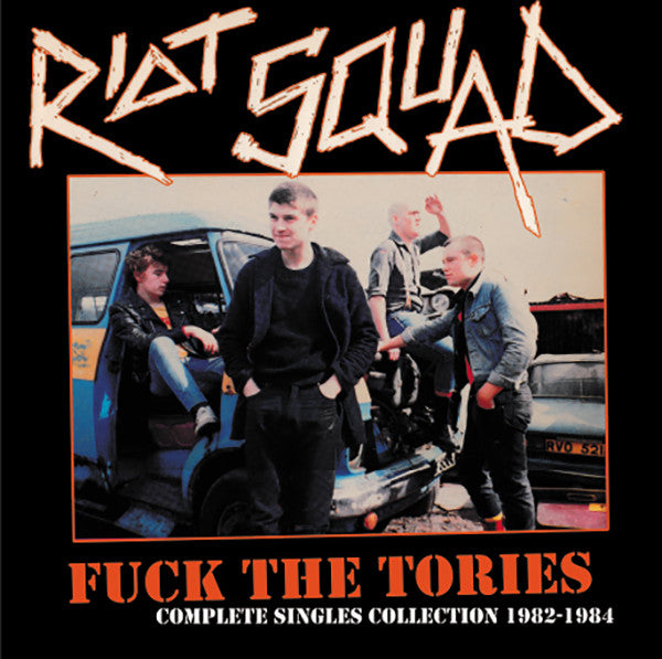 Riot Squad - Fuck The Tories Singles Collection (LP, Comp) *** RADIATION
