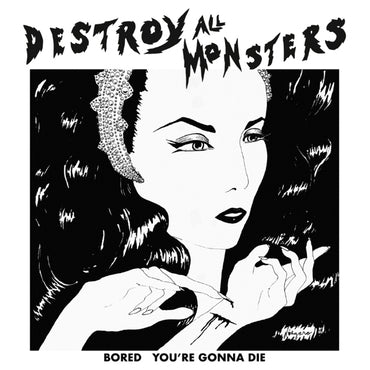 "DESTROY ALL MONSTERS – Bored b/w You're Gonna Die 7"" (RSD 2019 WHITE Vinyl, Limited 500) - NEW"